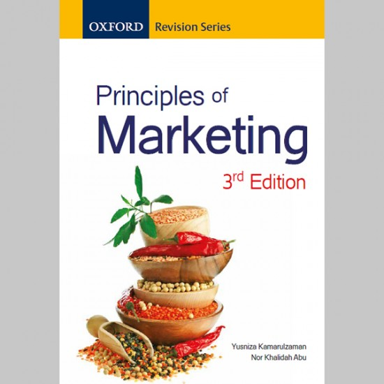 ORS Principles of Marketing Third Edition (ISBN: 9789834721381)