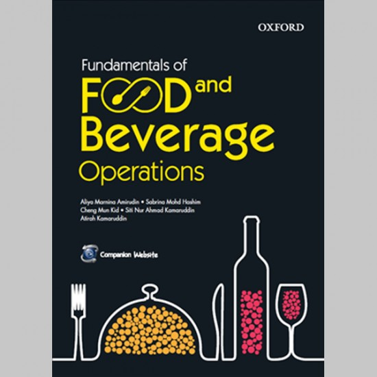 Fundamentals of Food and Beverage Operations (ISBN: 9789834723132)