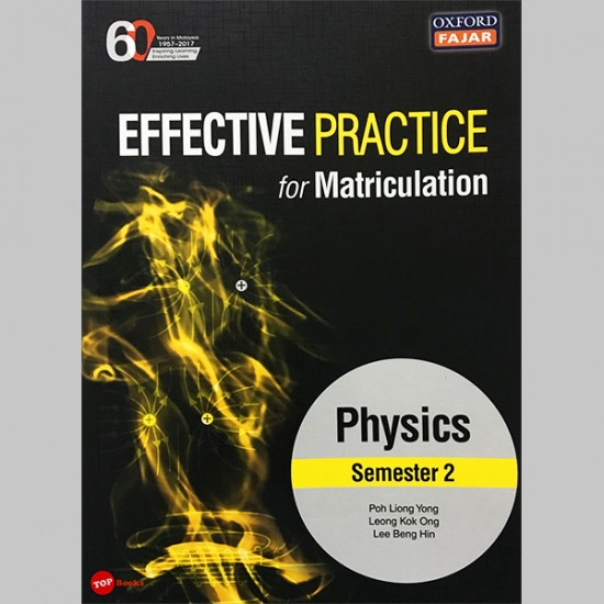 Effective Practice for Matriculation Physics Semester 2 (ISBN: 9789834723767)