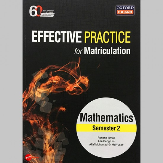 Effective Practice for Matriculation Mathematics Semester 2 (ISBN: 9789834723828)
