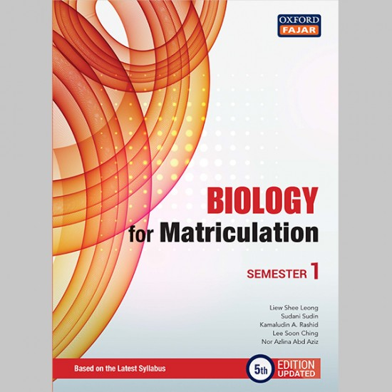 Biology for Matriculation Semester 1 Fifth Edition Updated (ISBN: 9789834725457)