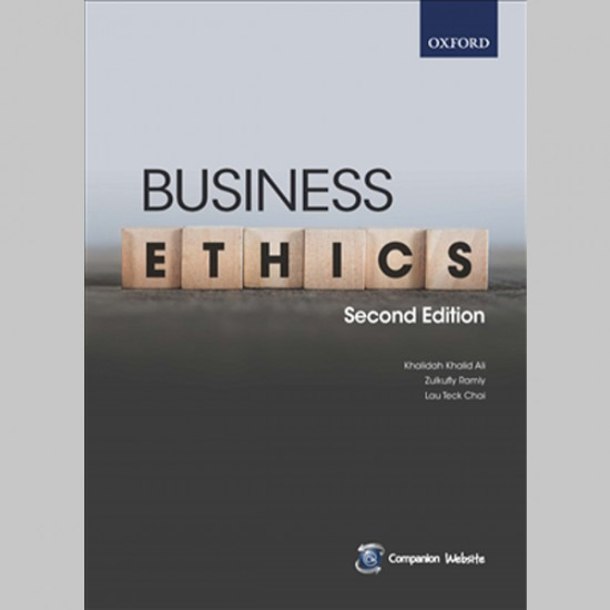 Business Ethics Second Edition (ISBN: 9789834726218)