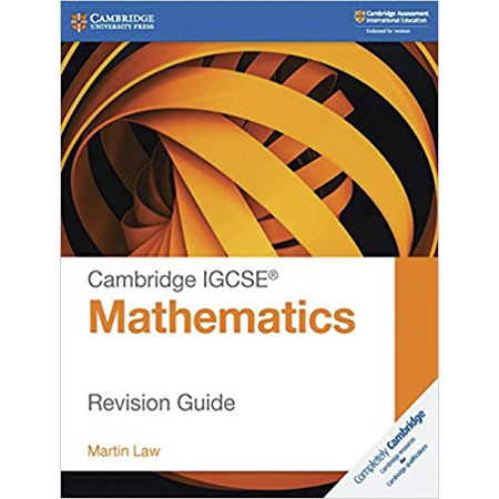Cambridge IGCSE® Mathematics Revision Guide (ISBN: 9781108437264)