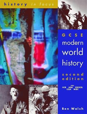 GCSE Modern World History, Second Edition Student Book (ISBN: 9780719577130)