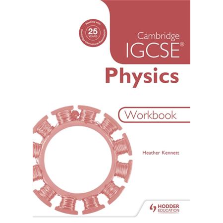 Cambridge IGCSE Physics Workbook 2nd Edition (ISBN: 9781471807244)