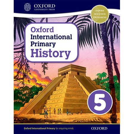 Oxford International Primary History: Student Book 5