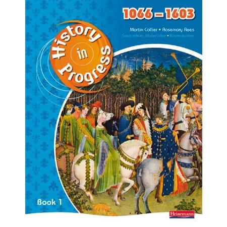 History in Progress: Pupil Book 1 (1066-1603) (ISBN: 9780435318505)