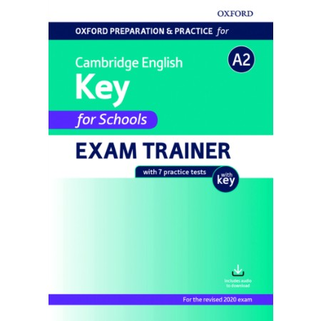 Oxford Preparation and Practice for Cambridge English A2 Key for Schools Exam Trainer with Key (ISBN: 9780194118859)