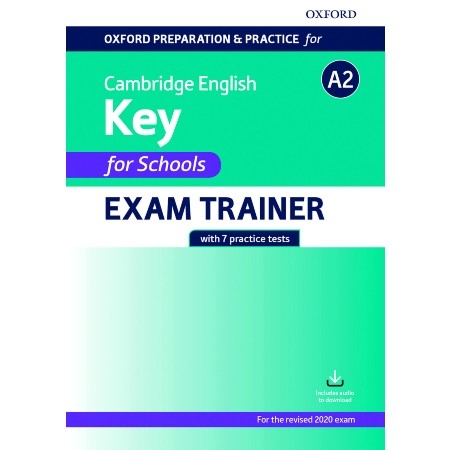 Oxford Preparation and Practice for Cambridge English A2 Key for Schools Exam Trainer (ISBN: 9780194118927)