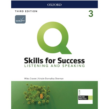 Q: Skills for Success Level 3 Listening and Speaking Student Book with iQ Online Practice (ISBN: 9780194905152)