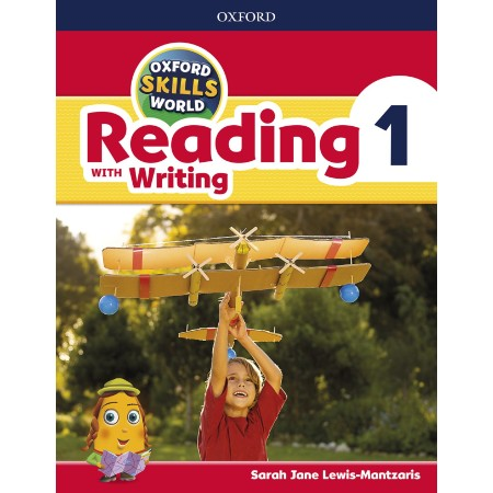 Oxford Skills World Level 1 Reading with Writing Student Book (ISBN: 9780194113465)