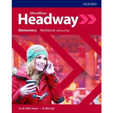 Headway Elementary Workbook Without Key (ISBN: 9780194527675)