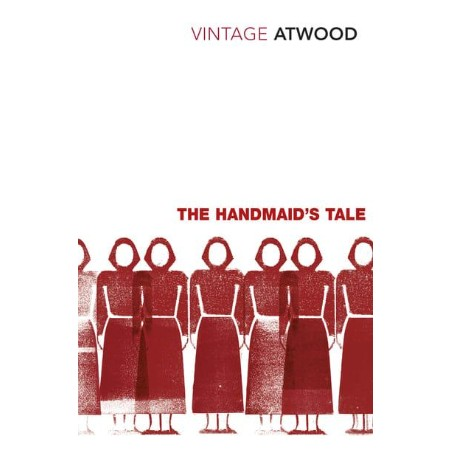 The Handmaid\'s Tale - Vintage Classics (ISBN: 9780099511663)