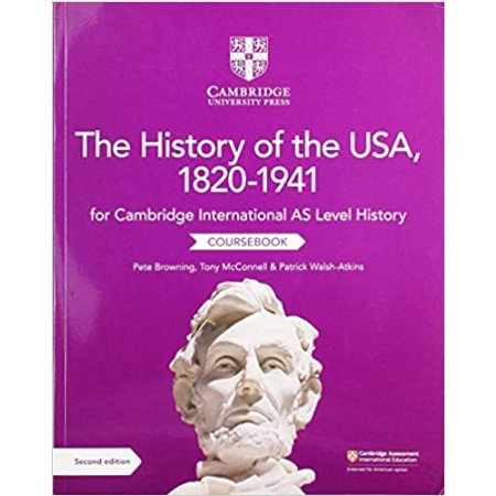 Cambridge International AS Level History The History of the USA, 1820–1941 Coursebook (ISBN: 9781108716291)