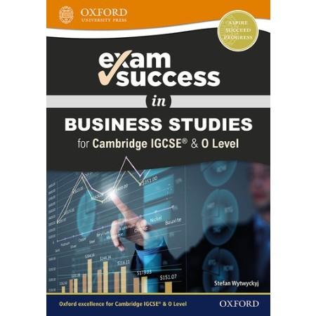 Exam Success in Business Studies for Cambridge IGCSE® & O Level (ISBN: 9780198444725)