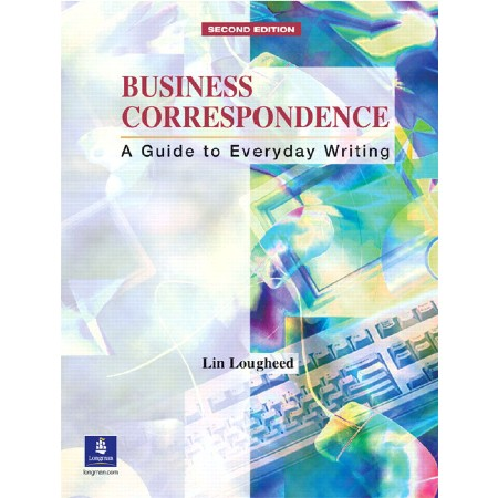 Business Correspondence Low Intermediate Business Correspondence Second Edition (ISBN: 9780130897923)