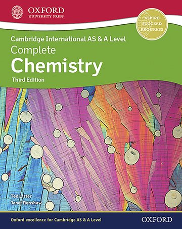 Cambridge International AS & A Level Complete Chemistry (ISBN:9781382005319)