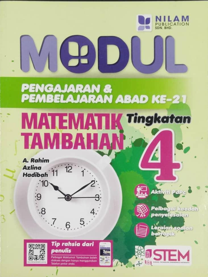 AddMaths WB F4 Modul P&P Matematik Tambahan T4 Dwibhasa 2018(9789672144168)