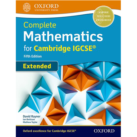 Complete Mathematics for Cambridge IGCSE® Student Book (Extended) (ISBN: 9780198425076)