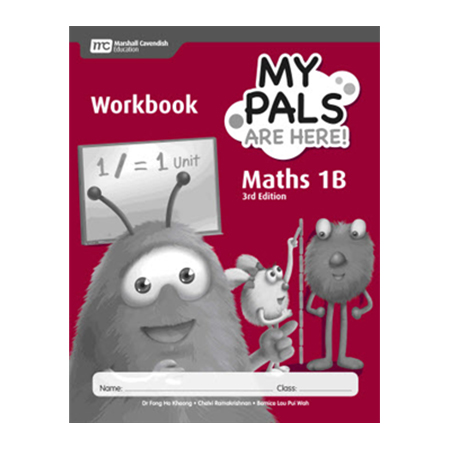 My Pals Are Here! Maths (3rd Edition) Workbook 1B (ISBN: 9789810117610)