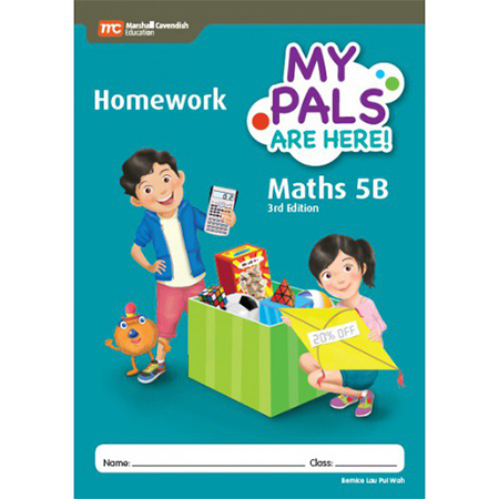 My Pals are Here! Maths (3rd Edition) Homework 5B (ISBN: 9789813160033)