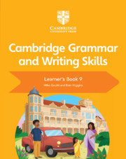 NEW CAMBRIDGE GRAMMAR AND WRITING SKILLS LEARNER\'S BOOK 9 (ISBN:9781108719315)
