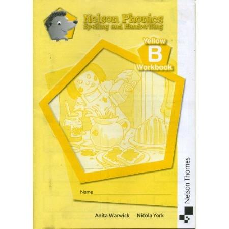 Nelson Phonics Spelling and Handwriting Yellow Workbook B (ISBN: 9781408506660)