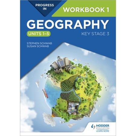 Progress in Geography: Key Stage 3 Workbook 1 (ISBN: 9781510428072)