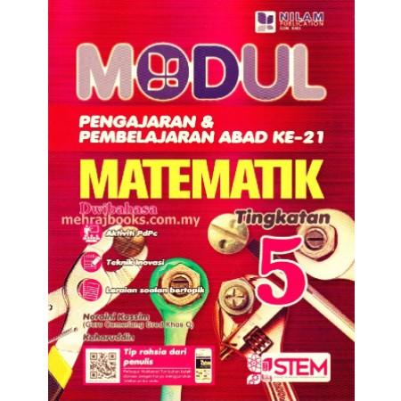 Modul Pengajaran & Pembelajaran Abad Ke-21 Matematik Tingkatan 5 - Dwibahasa (ISBN: 9789672144151)