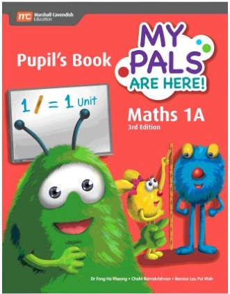 My Pals Are Here Maths Pupils Book 1A (3E) (ISBN: 9789810117580)