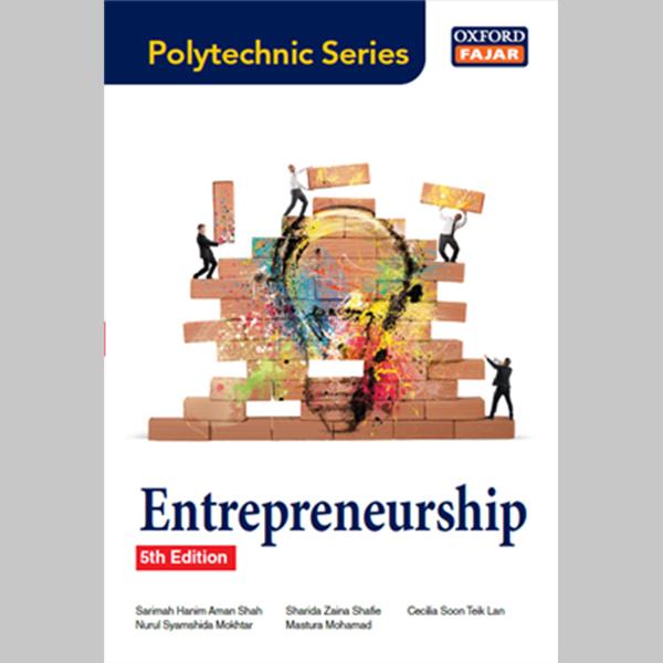 POLYTECHNIC SERIES ENTREPRENEURSHIP 5TH EDITION (9789834723781)
