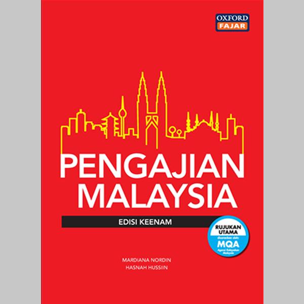 PENGAJIAN MALAYSIA EDISI 6 (9789834725563)