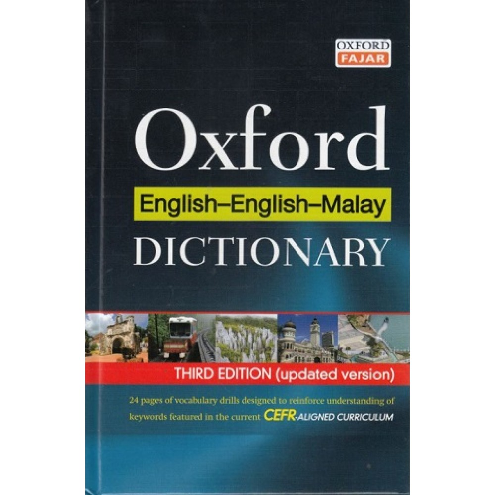 OXFORD ENGLISH-ENGLISH-MALAY DICTIONARY 3RD EDITION (UPDATED VERSION) (B) 18/19 (9789834725877)
