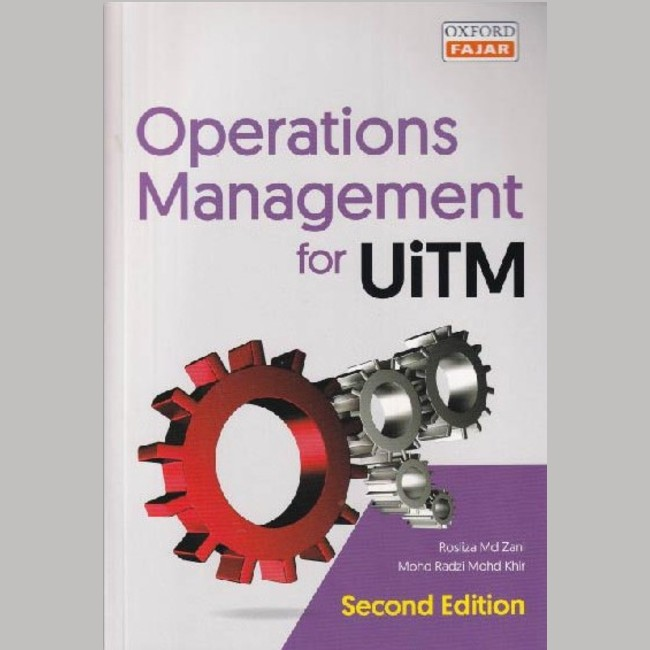 OPERATIONS MANAGEMENT FOR UITM SECOND EDITION (9789834729776)