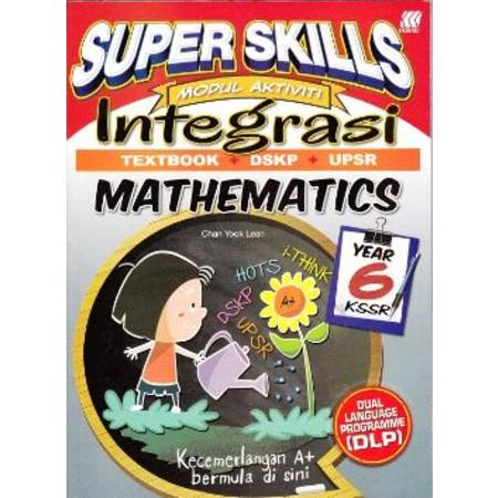 Super Skills Modul Aktiviti Integrasi Mathematics Year 6 - DLP (ISBN: 9789835996290)
